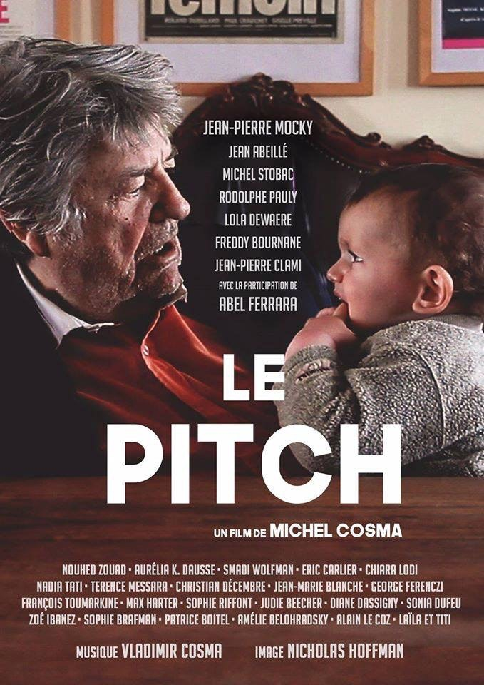 Image Le Pitch - Long métrage de Michel Cosma - 2017