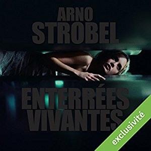 "Image ""ENTERRÉES VIVANTES"" DE ARNO STROBEL - AUDIBLE"