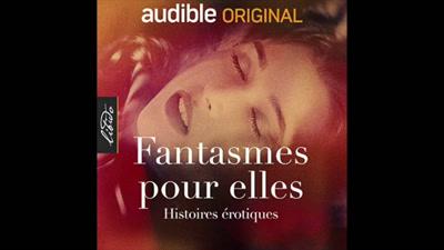 """Vidéo LIVRE AUDIO Erotique - Fantasmes pour elles - """"Auroville"""" d'Eugénie Daragon Audible Original"""