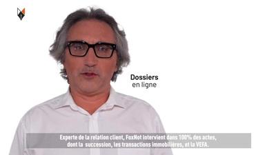Vidéo FoxNot, le partenaire numérique des notaires